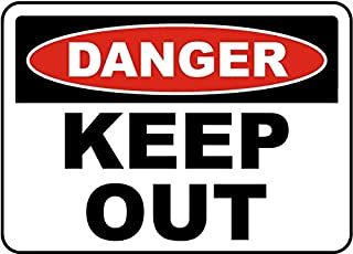Traffic Signs - Danger Keep Out Sign 12 x 8 Aluminum Sign Street Weather Approved Sign 0.04 Thickness