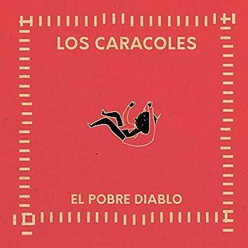 El Pobre Diablo (The Poor Devil)