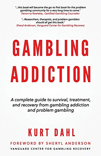 Compare Textbook Prices for Gambling Addiction  ISBN 9798681471486 by Dahl, Kurt