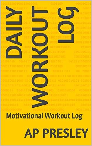 Daily Workout log : Motivational Workout Log (English Edition)