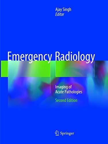 Emergency Radiology: Imaging of Acute Pathologies