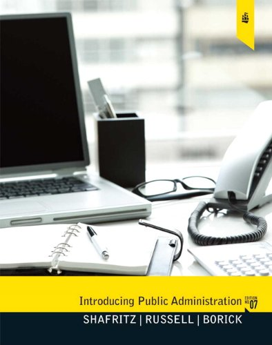 Introducing Public Administration (7th Edition)