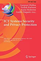 ICT Systems Security and Privacy Protection: 34th IFIP TC 11 International Conference, SEC 2019, Lisbon, Portugal, June 25-27, 2019, Proceedings (IFIP Advances in Information and Communication Technology (562))