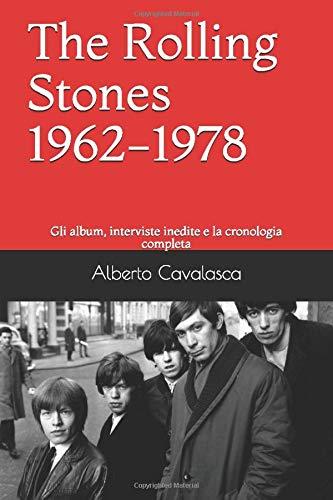 The Rolling Stones 1962-1978: Gli album, interviste inedite