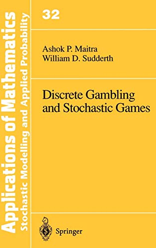 Discrete Gambling and Stochastic Games (Stochastic Modelling and Applied Probability, 32, Band 32)