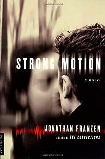 Strong Motion: A Novel