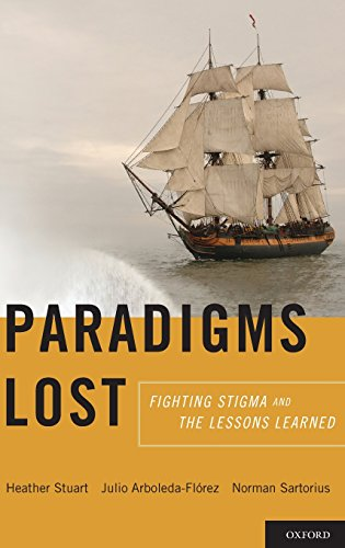 Paradigms Lost: Fighting Stigma and the Lessons Learned