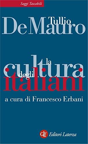 La cultura degli italiani (Saggi tascabili Laterza Vol. 334)