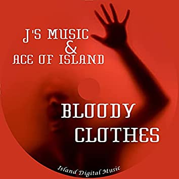 Bloody Clothes