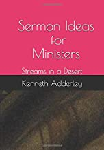 Sermon Ideas for Ministers: Streams in a Desert