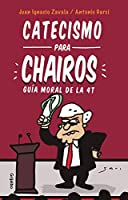 Catecismo para Chairos / Catechism for Chairos (Liberals)