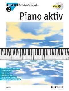PIANO AKTIV 2 - arrangiert für Klavier - mit CD [Noten / Sheetmusic] Komponist: BENTHIEN AXEL