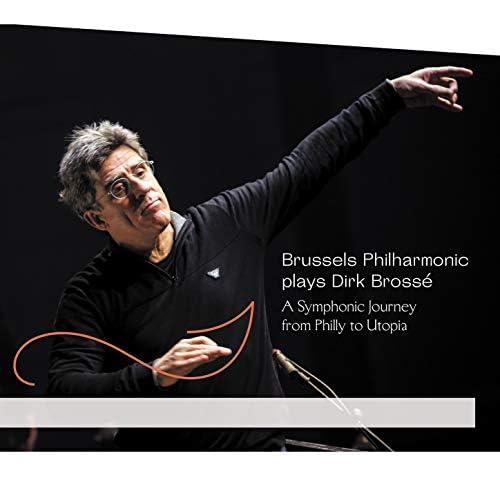 Dirk Brossé & Brussels Philharmonic