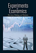 Experiments in Economics:Decision Making and Markets