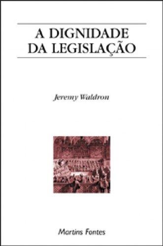 A Dignidade da Legislação