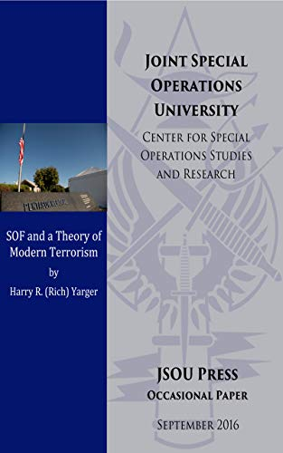 Special Operations Forces (SOF) and a Theory of Modern Terrorism (English Edition)