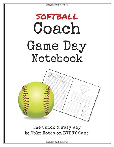 Softball Coach Game Day Notebook: Quick & Easy Way to Make Notes on Your Team's Next 50 Games