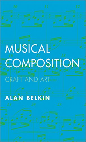 Musical Composition: Craft and Art (English Edition)
