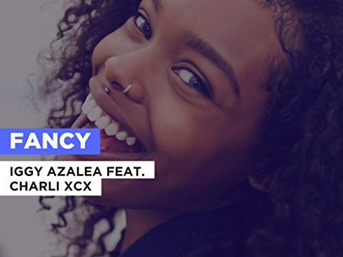 Fancy al estilo de Iggy Azalea feat. Charli XCX