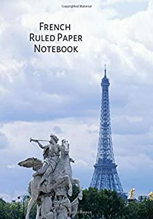 """French Ruled Paper Notebook: French Ruled Notebook, Seyes Grid Graph Paper, Blank Writing Practice Notebook, Gifts for Teachers, Calligraphers, Kids, ... Graduation, 7"""" x 10"""" with 120 Pages."""