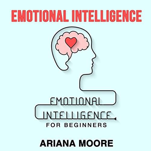 Emotional Intelligence: Emotional Intelligence for Beginners Titelbild