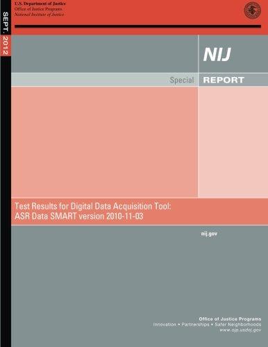 Test Results for Digital Data Acquisition Tool: ASR Data SMART version 2010-11-03