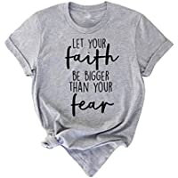 Women's Graphic Tee: Let Your Faith Be Bigger Than Your Fear (various)