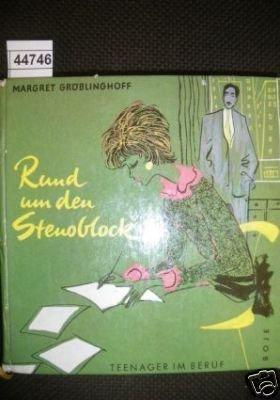 Rund um den Stenoblock - Bd. 1
