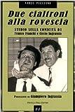 Due cialtroni alla rovescia. Studio sulla comicità di Franco Franchi e Ciccio Ingrassia (Controcorrente)