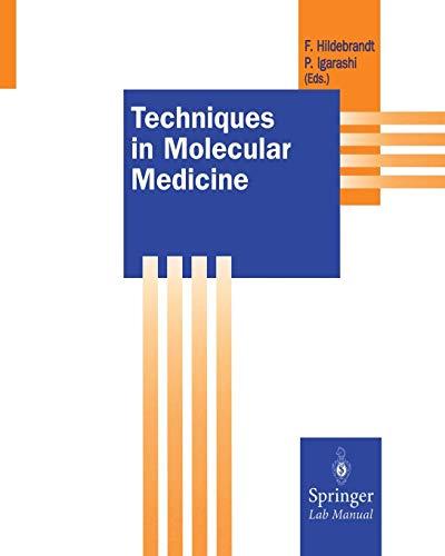 Techniques in Molecular Medicine (Springer Lab Manuals)