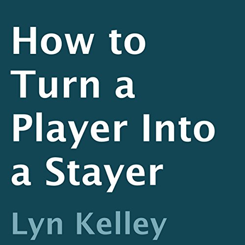 How to Turn a Player into a Stayer cover art