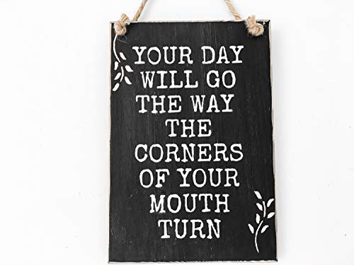 Prz0vprz0v - Señal de madera con texto en inglés 'Your Day Will Go The Way The Corners Of Your Mouth Turn Inspirational Sign For Her Teen Girls Gift Boho Decor Dorm Sign Dorm Room Sign Door Sign 13.97 cm x 20.32 cm