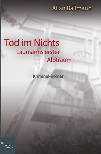 Buchseite und Rezensionen zu 'Tod im Nichts: Laumanns erster Albtraum' von Allan Ballmann