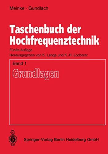 Taschenbuch der Hochfrequenztechnik: Band 1: Grundlagen