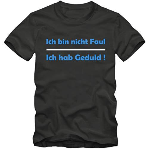 Herren T-Shirt Ich Bin Nicht Faul - Ich Habe Geduld ! Sprüche Fun Spaß Tee S-5XL, Größe:M, Farbe:grau/blau