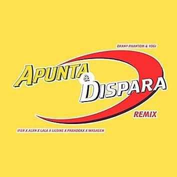 Apunta y Dispara (Remix)