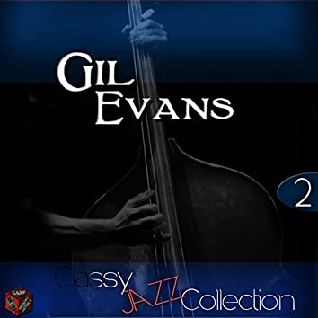 Classy Jazz Collection: Gil Evans, Vol. 2