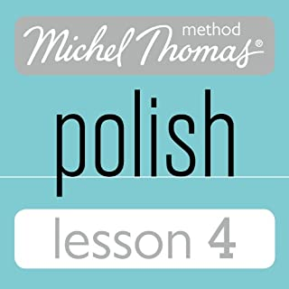 Michel Thomas Beginner Polish Lesson 4                   By:                                                                                                                                 Jolanta Cecula                               Narrated by:                                                                                                                                 Jolanta Cecula                      Length: 1 hr and 12 mins     5 ratings     Overall 4.6
