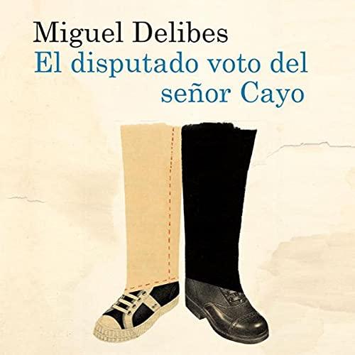 El disputado voto del señor Cayo cover art