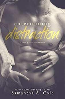 Entertaining Distraction: Doms of The Covenant Book Two by [Samantha A. Cole, Judi Perkins, Eve Arroyo]