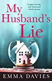 My Husband's Lie: A page turning and emotional family drama