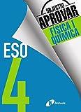 Objectiu aprovar Física i Química 4 ESO - 9788499062242