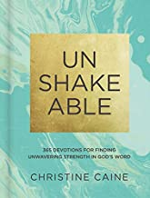 Unshakeable: 365 Devotions for Finding Unwavering Strength in God's Word PDF