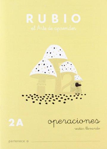Ediciones Técnicas Rubio - Editorial Rubio Operaciones nº 2A (Problemas) (Operaciones y Problemas RUBIO)