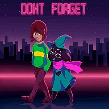 """Don't Forget (From """"Delta Rune"""")"""