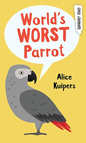 World's Worst Parrot (Orca Currents) (English Edition)
