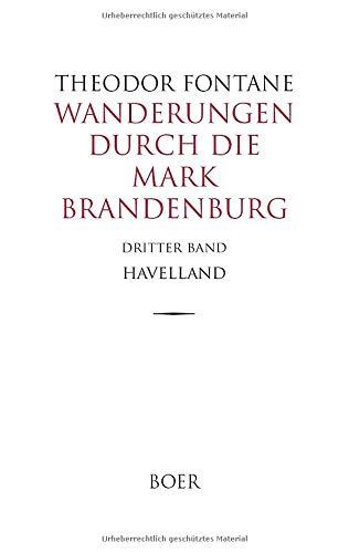 Wanderungen durch die Mark Brandenburg Band 3: Havelland