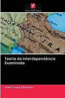 Teoria da Interdependência Examinada