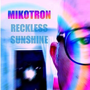 Reckless Sunshine