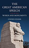 The Great American Speech: Words and Monuments (Reak01 120319)